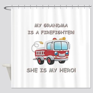 MY GRANDMA IS A FIREFIGHTER Shower Curtain