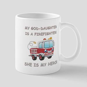 MY GOD-DAUGHTER IS A FIREFIGHTER Mug