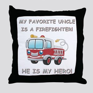 MY FAVORITE UNCLE IS A FIREFIGHTER Throw Pillow