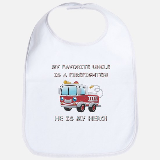 MY FAVORITE UNCLE IS A FIREFIGHTER Bib