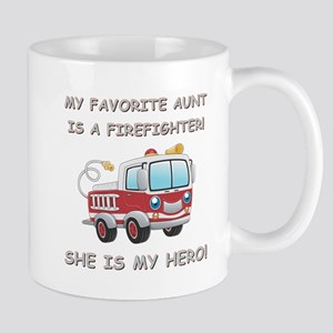 MY FAVORITE AUNT IS A FIREFIGHTER Mugs