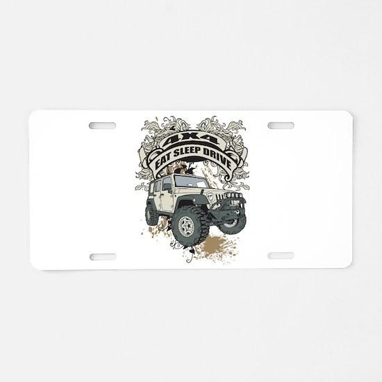 Eat Sleep Drive 4x4 Aluminum License Plate