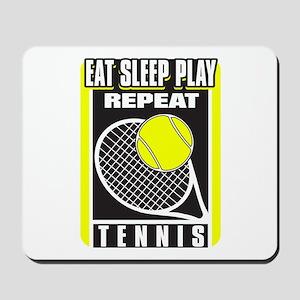 Eat Sleep Play Repeat Tennis Mousepad