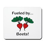 Fueled by Beets Mousepad