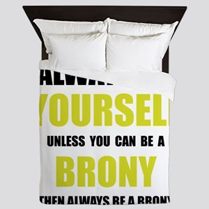 Always Be Brony Queen Duvet