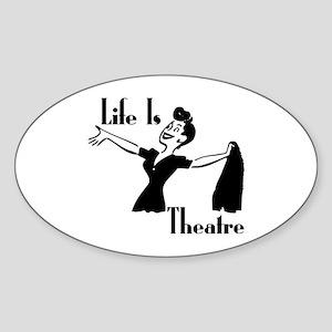 Life Is Theatre Retro Theater Oval Sticker