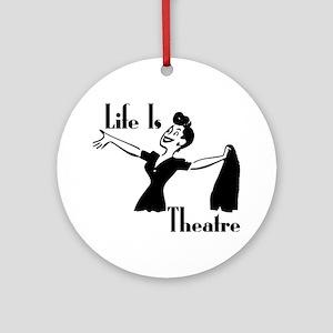 Life Is Theatre Retro Theater Ornament (Round)