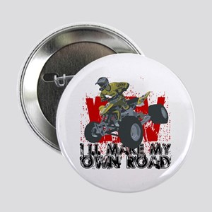 """ATV My Own Road 2.25"""" Button"""