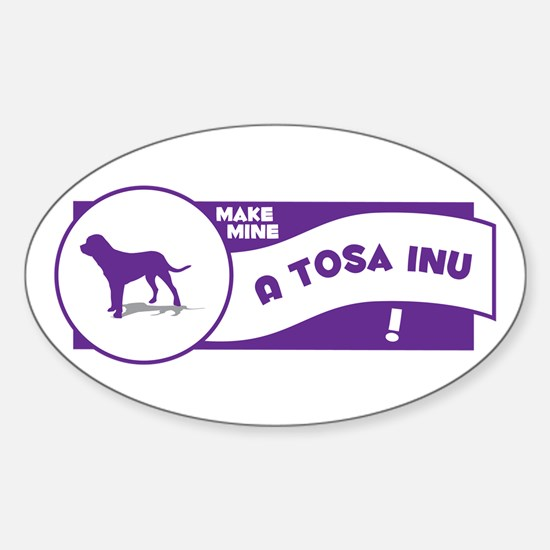 Make Mine Tosa Oval Decal