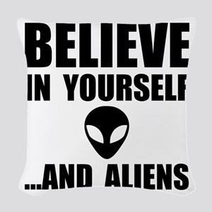 Believe Yourself Aliens Woven Throw Pillow