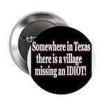 """Wholesale Village Idiot 2.25"""" Button (100 pack)"""