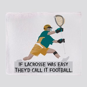 If Lacrosse Was Easy Throw Blanket