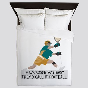 If Lacrosse Was Easy Queen Duvet