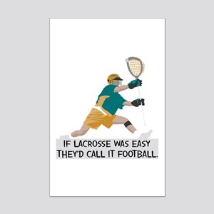 If Lacrosse Was Easy Mini Poster Print