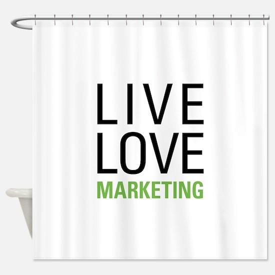 Live Love Marketing Shower Curtain