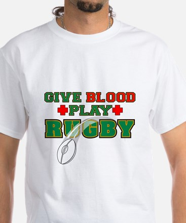 Give Blood, Play Rugby White T-Shirt