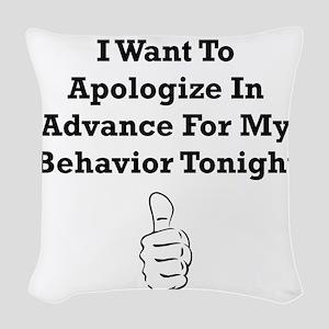 Apologize In Advance Black Woven Throw Pillow
