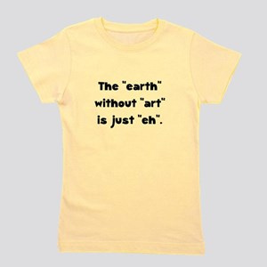 Earth Without Art Black Girl's Tee
