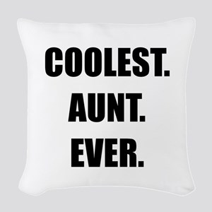 Coolest Aunt Ever Woven Throw Pillow