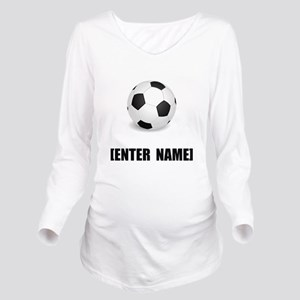 Soccer Personalize It! Long Sleeve Maternity T-Shi