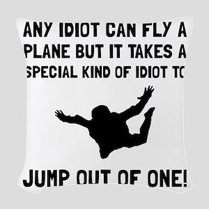 Idiot Skydiving Woven Throw Pillow