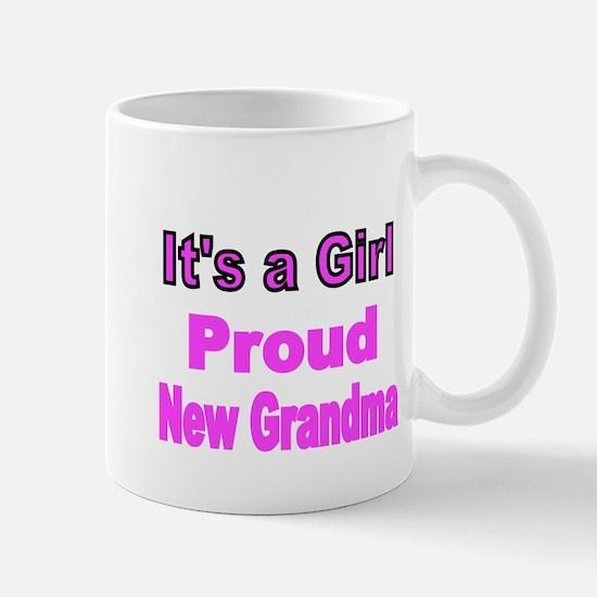 Its a Girl. Proud New Grandma Mugs