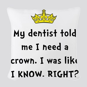 Dentist Crown Woven Throw Pillow