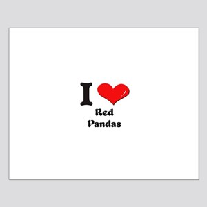 I love red pandas  Small Poster