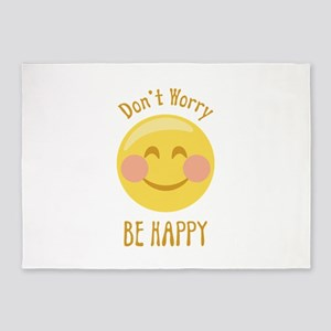 Dont Worry Be Happy 5'x7'Area Rug