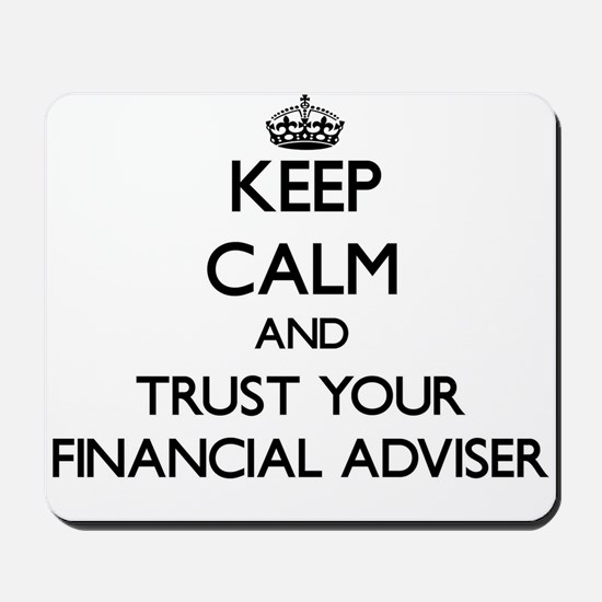 Keep Calm and Trust Your Financial Adviser Mousepa