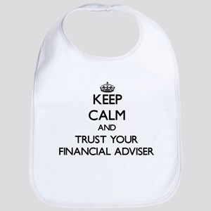 Keep Calm and Trust Your Financial Adviser Bib