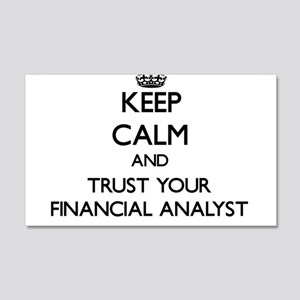 Keep Calm and Trust Your Financial Analyst Wall De