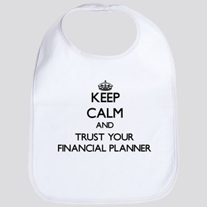 Keep Calm and Trust Your Financial Planner Bib
