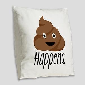 Crap Happens Burlap Throw Pillow