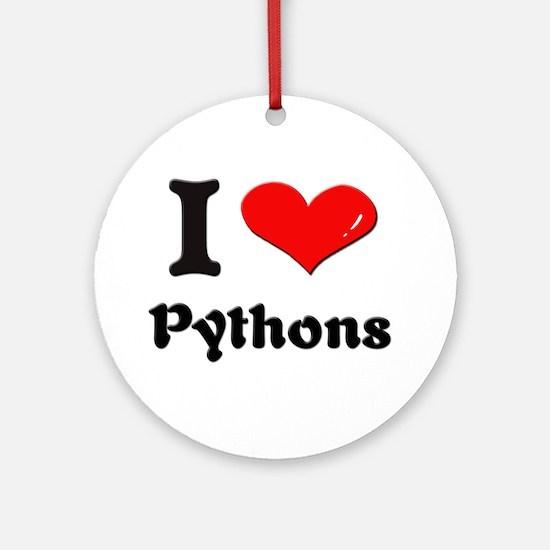 I love pythons  Ornament (Round)