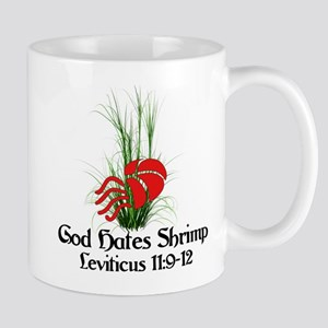 God Also Hates Shrimp 11 oz Ceramic Mug