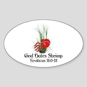 God Also Hates Shrimp Sticker (Oval)