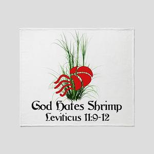 God Also Hates Shrimp Throw Blanket