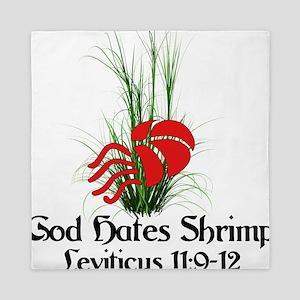 God Also Hates Shrimp Queen Duvet