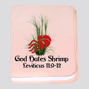 God Also Hates Shrimp baby blanket