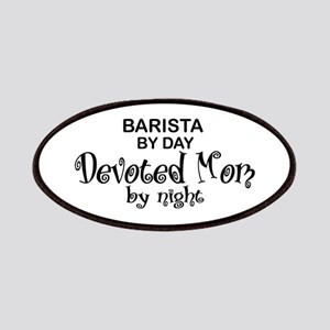 Barista Devoted Mom by Night Patches