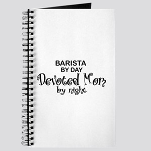 Barista Devoted Mom by Night Journal