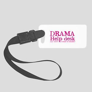 DRAMA help desk all good gossip is shared Small Lu