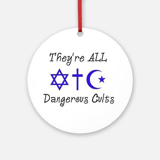 Dangerous Cults Ornament (Round)