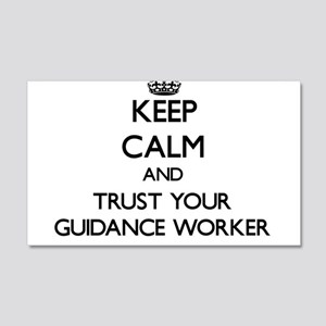 Keep Calm and Trust Your Guidance Worker Wall Deca