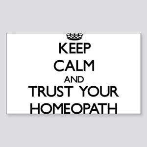 Keep Calm and Trust Your Homeopath Sticker