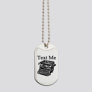 Text Me-Typewriter-1 Dog Tags
