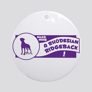 Make Mine Ridgeback Ornament (Round)