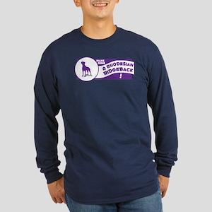 Make Mine Ridgeback Long Sleeve Dark T-Shirt