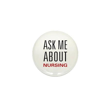 Ask Me About Nursing Mini Button (10 pack)